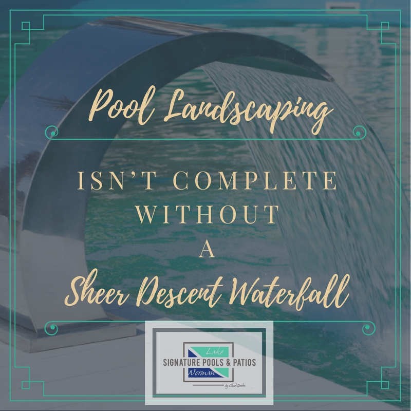 Pool Landscaping Isn't Complete Without a Sheer Descent Waterfall